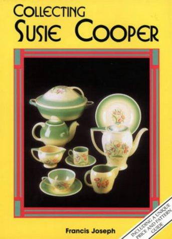 'Collecting Susie Cooper,' (Collecting English Ceramics)Book by Francis Joseph