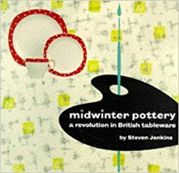 'Midwinter Pottery, a revolution in British tableware.'  1st edition. A  Book by Steven Jenkins