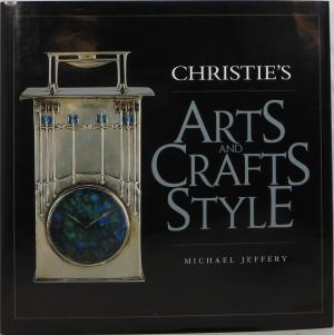 Christies Arts And Crafts Style. A very fine book by Michael Jeffery