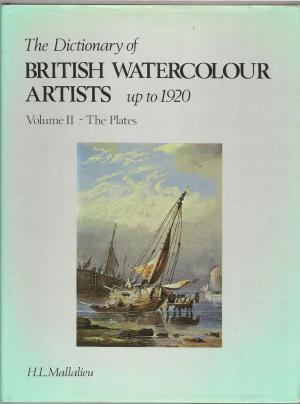 The Dictionary of British Watercolour Artists up to  1920 Hardcover book